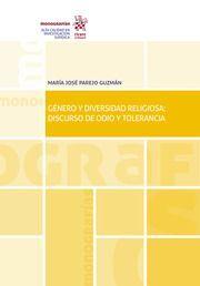 GENERO Y DIVERSIDAD RELIGIOSA: DISCURSO DE ODIO Y TOLERANCIA