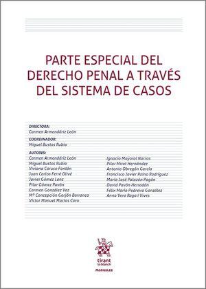 PARTE ESPECIAL DEL DERECHO PENAL A TRAVÉS DEL SISTEMA DE CASOS