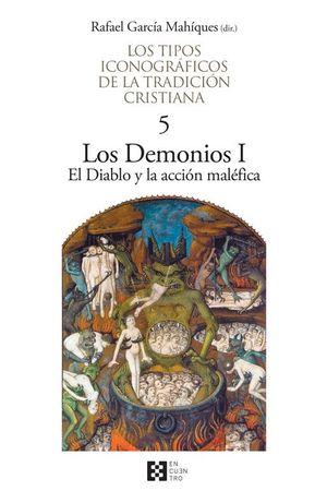 LOS DEMONIOS I Y LA ACCION MALEFICA