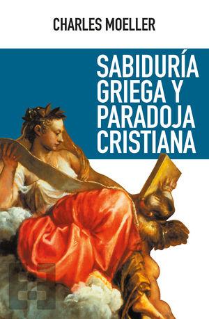 SABIDURIA GRIEGA Y PARADOJA CRISTIANA
