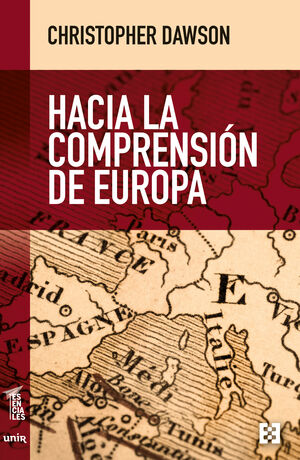 HACIA LA COMPRENSION DE EUROPA