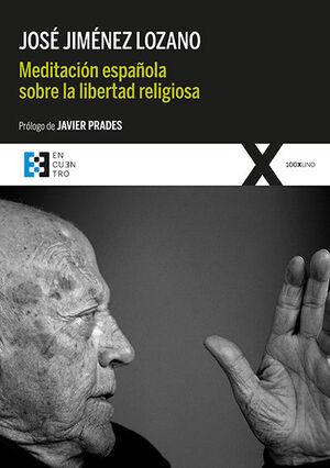 MEDITACION ESPAÑOLA SOBRE LA LIBERTAD RELIGIOSA