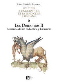 LOS DEMONIOS II LOS TIPOS ICONOGRAFICOS DE LA TRADICION CRISTIANA T.6