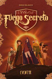EL CLUB DEL FUEGO SECRETO 3 EVENTYR