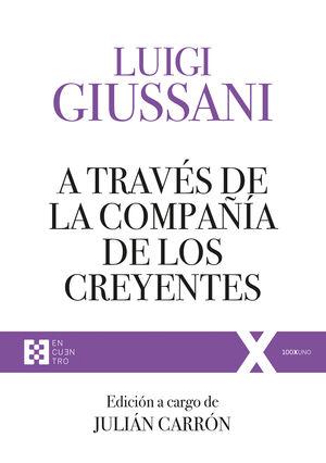 A TRAVES DE LA COMPAÑA DE LOS CREYENTES