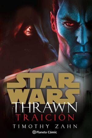 STAR WARS THRAWN TRAICIÓN (NOVELA)