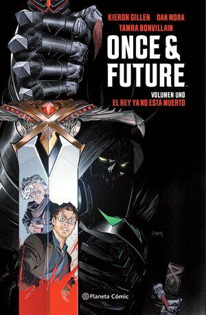 ONCE AND FUTURE 1 EL REY YA NO ESTÁ MUERTO