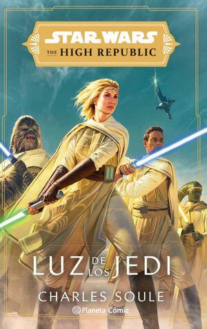STAR WARS. THE HIGH REPUBLIC. LUZ DE LOS JEDI
