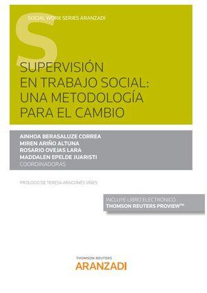 SUPERVISIÓN EN TRABAJO SOCIAL: UNA METODOLOGÍA PARA EL CAMBIO (PAPEL + E-BOOK)
