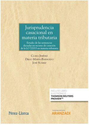 JURISPRUDENCIA CASACIONAL EN MATERIA TRIBUTARIA DUO