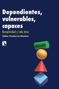 DEPENDIENTES, VULNERABLES, CAPACES