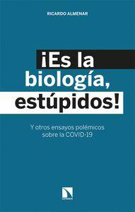 ES LA BIOLOGIA, ESTUPIDOS!