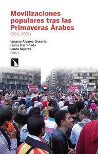 MOVILIZACIONES POPULARES TRAS LAS PRIMAVERAS ARABES (2011-2021)