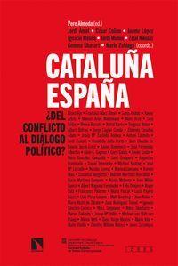 CATALUÑA-ESPAÑA: DEL CONFLICTO AL DIÁLOGO POLÍTICO