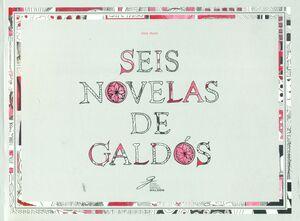 SEIS NOVELAS DE GALDOS