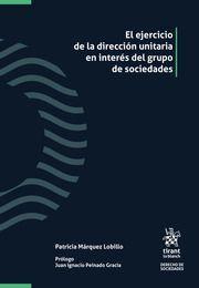 EL EJERCICIO DE LA DIRECCION UNITARIA EN INTERES DEL GRUPO DE SOCIEDADES
