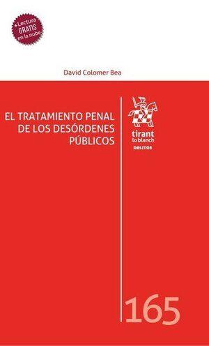 EL TRATAMIENTO PENAL DE LOS DESORDENES PUBLICOS