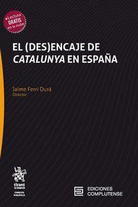 EL DES ENCAJE DE CATALUNYA EN ESPAÑA