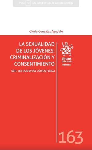 LA SEXUALIDAD DE LOS JOVENES: CRIMINALIZACIÓN Y CONSENTIMIENTO
