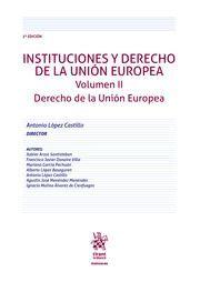 INSTITUCIONES Y DERECHO DE LA UNIÓN EUROPEA T.II DERECHO DE LA UNIÓN EUROPEA