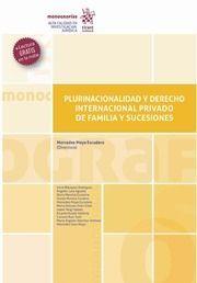 PLURINACIONALIDAD Y DERECHO INTERNACIONAL PRIVADO DE FAMILIA Y SUCESIONES
