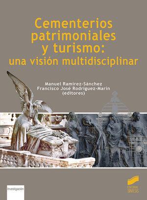 CEMENTERIOS PATRIMONIALES Y TURISMO: UNA VISIÓN MULTIDISCIPLINAR