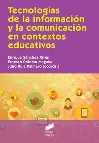 TECNOLOGIAS DE LA INFORMACION Y LA COMUNICACION EN CONTEXTOS EDUCATIVOS