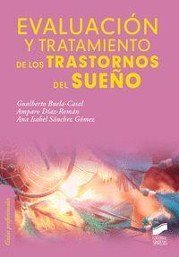 EVALUACION Y TRATAIMENTOS DE LOS TRASTORNOS DEL SUEÑO