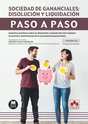 PASO A PASO. SOCIEDAD DE GANANCIALES: DISOLUCIÓN Y LIQUIDACIÓN