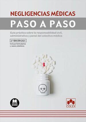 NEGLIGENCIAS MÉDICAS. PASO A PASO