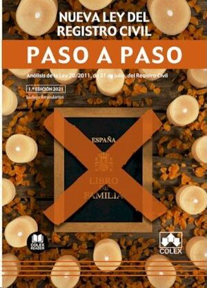 NUEVA LEY DEL REGISTRO CIVIL. PASO A PASO