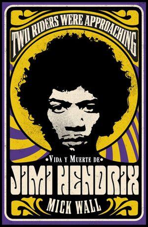 VIDA Y MUERTE DE JIMI HENDRIX