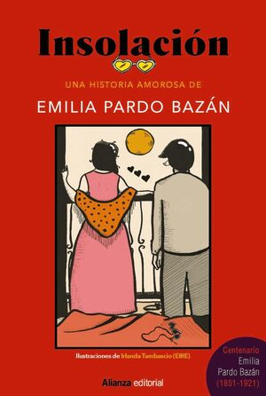 INSOLACIÓN. UNA HISTORIA AMOROSA DE EMILIA PARDO BAZÁN