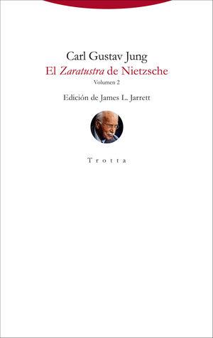 EL ZARATUSTRA DE NIETZSCHE - VOLUMEN 2