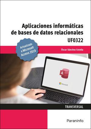 APLICACIONES INFORMÁTICAS DE BASES DE DATOS RELACIONALES. MICROSOFT ACCESS 2019
