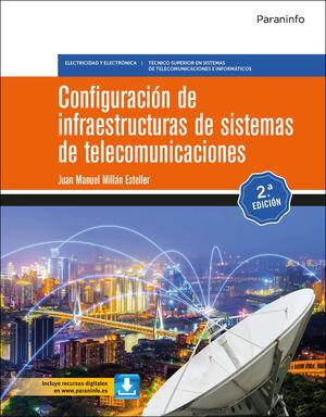 CONFIGURACIÓN DE INFRAESTRUCTURAS DE SISTEMAS DE TELECOMUNICACIONES 2.ª EDICIÓN
