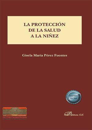 LA PROTECCIÓN DE LA SALUD A LA NIÑEZ