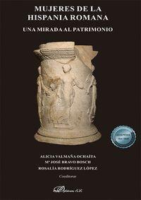 MUJERES DE LA HISPANIA ROMANA. UNA MIRADA AL PATRIMONIO