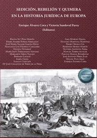 SEDICION, REBELION Y QUIMERA EN LA HISTORIA JURÍDICA DE EUROPA