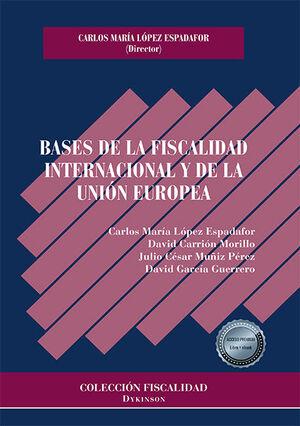 BASES DE LA FISCALIDAD INTERNACIONAL Y DE LA UNION EUROPEA