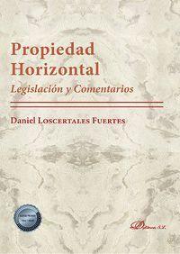 PROPIEDAD HORIZONTAL LEGISLACION Y COMENTARIOS