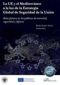 LA UE Y EL MEDITERRANEO A LA LUZ DE LA ESTRATEGIA GLOBAL DE SEGURIDAD DE LA UNIÓN