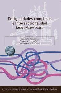 DESIGUALDADES COMPLEJAS E INTERSECCIONALIDAD