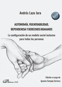 AUTONOMIA VULNERABILIDAD, DEPENDENCIA Y DERECHOS HUMANOS