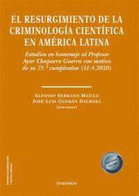 EL RESURGIMIENTO DE LA CRIMINOLOGÍA CIENTÍFICA EN AMÉRICA LATINA