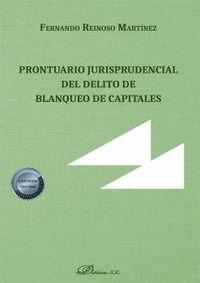 PRONTUARIO JURISPRUDENCIAL DEL DELITO DE BLANQUEO DE CAPITALES