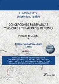CONCEPCIONES SISTEMATICAS Y VISIONES LITERARIAS DEL DERECHO