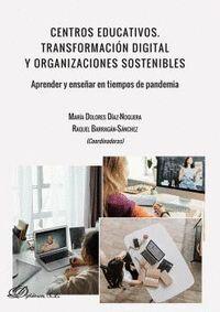 CENTROS EDUCATIVOS TRANSFORMACION DIGITAL Y ORGANIZACIONES SOSTENIBLES