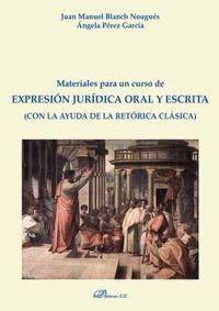 MATERIALES PARA UN CURSO DE EXPRESIÓN JURÍDICA ORAL Y ESCRITA