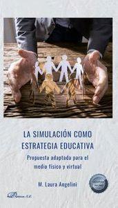 LA SIMULACION COMO ESTRATEGIA EDUCATIVA